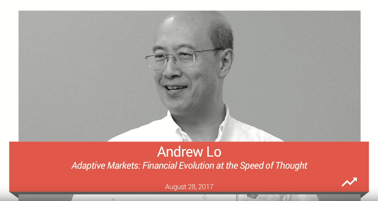 Andrew W. Lo: To Survive Adaptive Markets, Look to Biology